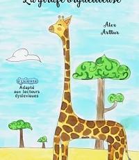 La girafe orgueilleuse – CP – Livre adapté DYS