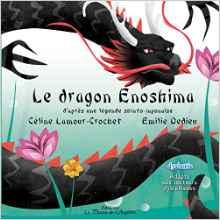 Le dragon Enoshima – CP – Livre adapté DYS