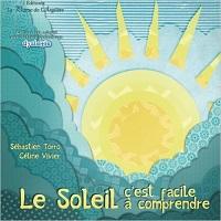 Le soleil, c'est facile à comprendre – CP – Livre adapté DYS