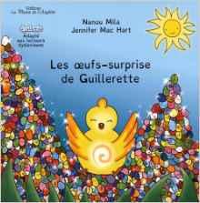 Les œufs-surprise de Guillerette – CP – Livre adapté DYS