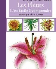Les Fleurs, c'est facile à comprendre – CM2 – Livre adapté DYS
