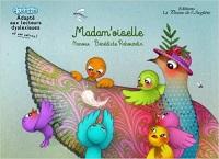 Madam'Oiselle – CP – Livre adapté DYS